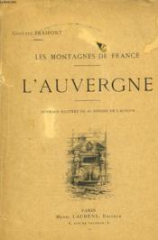 Les Montagnes De France. L'Auvergne. - Couverture - Format classique