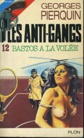 Bastos A La Volee - Couverture - Format classique