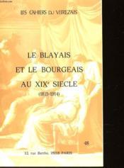 Le Blayais Et Le Bourgeais Au Xix° Siecle - 1815-1914 - Couverture - Format classique