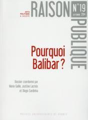 RAISON PUBLIQUE N.19 ; pourquoi Balibar ? - Couverture - Format classique