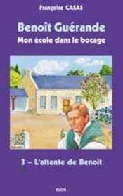 L'attente de Benoît - Intérieur - Format classique
