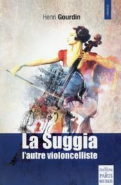 La Suggia ; une vie pour la musique - Couverture - Format classique