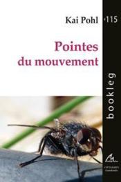 Pointes Du Mouvement - Couverture - Format classique