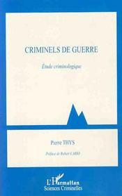 Criminels de guerre ; étude criminologique - Intérieur - Format classique