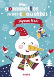 Mes gommettes super chouettes ; joyeux Noël - Couverture - Format classique