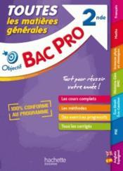 Objectif bac ; tout en un ; bac pro 2nde - Couverture - Format classique