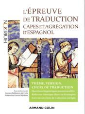 L'épreuve de traduction au Capes d'espagnol ; choix de traducion, faits de langue - Couverture - Format classique