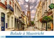 Balade à Maastricht (calendrier mural 2021 din a4 horizontal) - cite d'histoire et de culture, maast - Couverture - Format classique