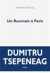 Un Roumain à Paris - Couverture - Format classique