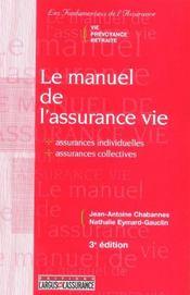 Le manuel de l'assurance vie (3e édition) - Intérieur - Format classique