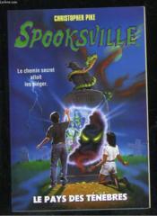 Spooksville T.7 Le Pays Des Tenebres - Couverture - Format classique