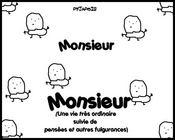 Monsieur monsieur - Intérieur - Format classique