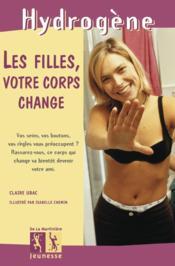 Les filles votre corps change... - Couverture - Format classique
