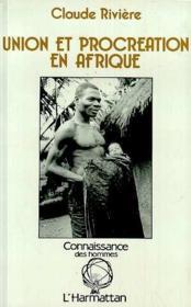 Union et procréation en Afrique - Couverture - Format classique