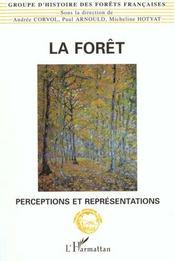 La Foret : Perceptions Et Representations - Intérieur - Format classique