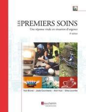 Les premiers soins ; une réponse vitale en situation d'urgence (4e édition) - Couverture - Format classique