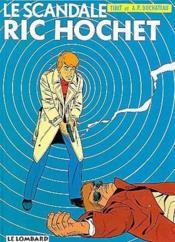 Ric Hochet T.33 ; le scandale Ric Hochet - Couverture - Format classique