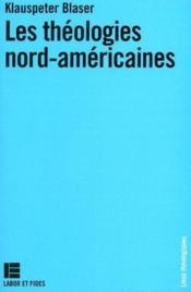Les theologies nord-americaines - Couverture - Format classique