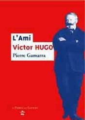 L'ami Victor Hugo - Intérieur - Format classique