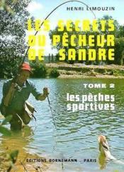 Sandre Secrets Du Pecheur T2 - Couverture - Format classique