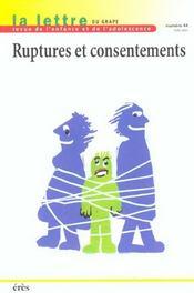 Lettre Du Grape N.44 ; Ruptures Et Consentement - Intérieur - Format classique