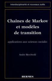 Chaines de Markov et modèles de transition applications aux sciences sociales - Couverture - Format classique