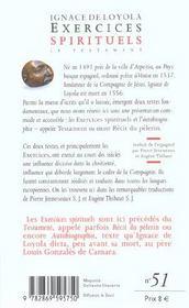 Exercices spirituels ; le testament - 4ème de couverture - Format classique