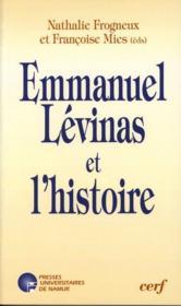 Emmanuel Levinas et l'histoire - Couverture - Format classique