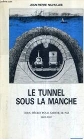 Tunnel Sous La Manche - Couverture - Format classique