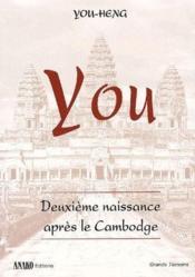 You ; deuxième naissance après le Cambodge - Couverture - Format classique
