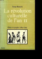 Revolution culturelle de l'an ii elites et (la) - Couverture - Format classique