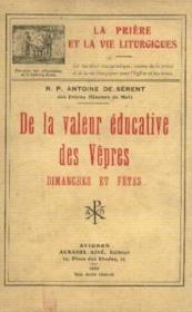De la valeur éducative des Vêpres, dimanches et fêtes - Couverture - Format classique