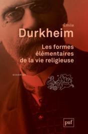 Les formes élémentaires de la vie religieuse (7e édition) - Couverture - Format classique