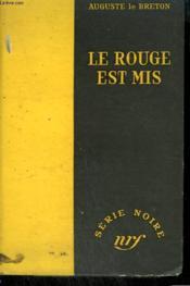 Le Rouge Est Mis. Collection : Serie Noire Sans Jaquette N° 213 - Couverture - Format classique