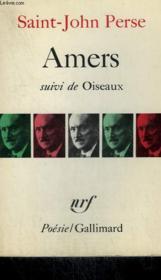 Amers Suivi De Oiseaux Et De Poesie. Collection : Poesie. - Couverture - Format classique