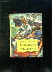 Le Chatelain De L Ile Deserte. - Couverture - Format classique