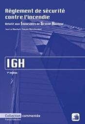 Règlement de sécurité contre l'incendie IGH ; relatif aux immeubles de grande hauteur - Couverture - Format classique