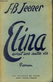 Elina Avait Une Autre Vie - Couverture - Format classique