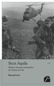 Sicut aquila, histoire des para-commandos de l'armée de l'air - Couverture - Format classique