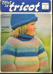 Tout Le Tricot - Mensuel N°130 - Layette Et Enfants - Couverture - Format classique