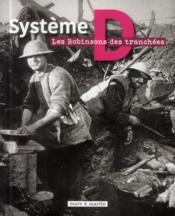 Système D, les robinsons des tranchées - Couverture - Format classique