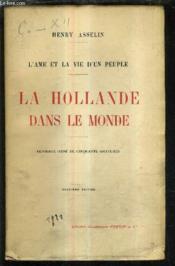 L'Ame Et La Vie D'Un Peuple - La Hollande Dans Le Monde / 2e Edition. - Couverture - Format classique