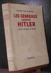 Les Generaux Contre Hitler - Couverture - Format classique
