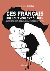 Ces Français qui nous veulent du bien - Couverture - Format classique