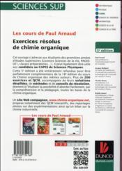 Les cours de Paul Arnaud ; exercices résolus de chimie organique (5e édition) - 4ème de couverture - Format classique