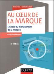 Au coeur de la marque ; les clés du management des marques (3e édition) - Couverture - Format classique