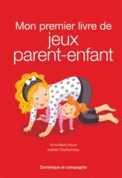 Mon premier livre de jeux parent-enfant - Couverture - Format classique