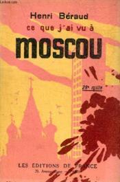 Ce Que J'Ai Vu A Moscou. - Couverture - Format classique