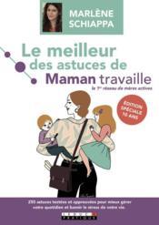 Le meilleur des astuces de Maman travaille - Couverture - Format classique
