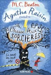 Agatha Raisin enquête T.28 ; chasse aux sorcières - Couverture - Format classique